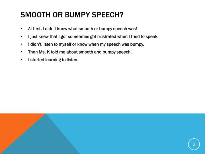Smooth Or Bumpy Speech?