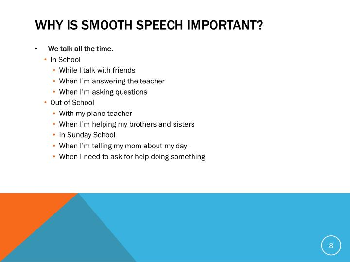 Why is Smooth Speech Important?