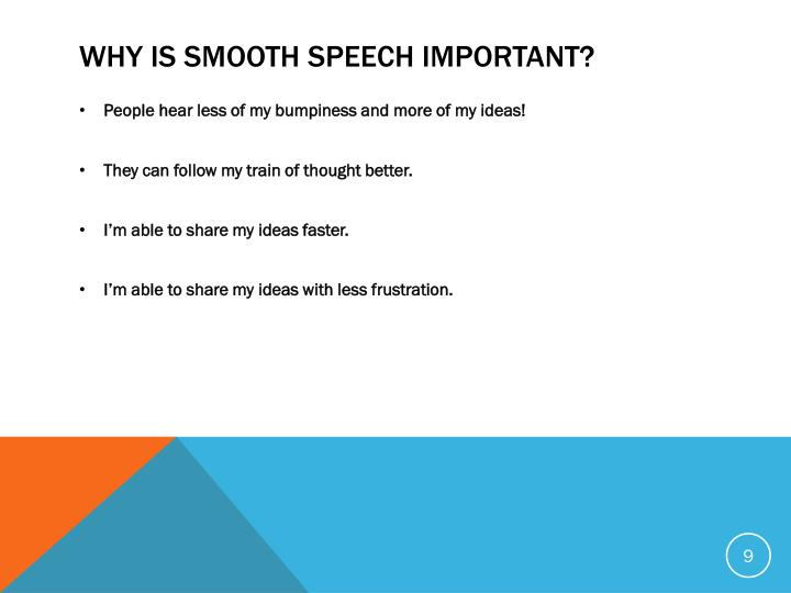 Why IS Smooth Speech
