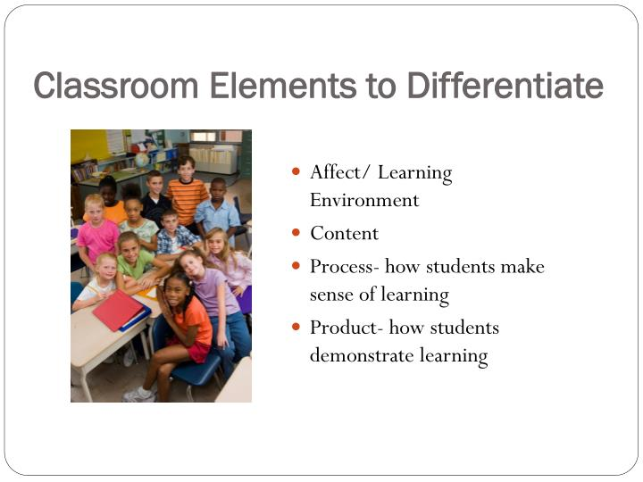 Classroom Elements to Differentiate
