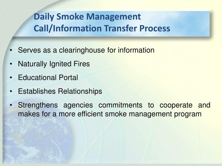 Daily Smoke Management