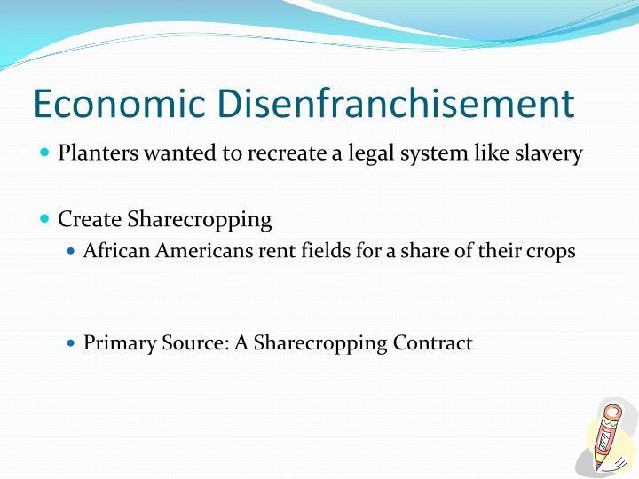 Economic Disenfranchisement