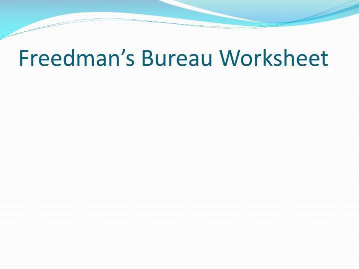 Freedman's Bureau Worksheet