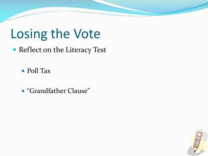 Losing the Vote
