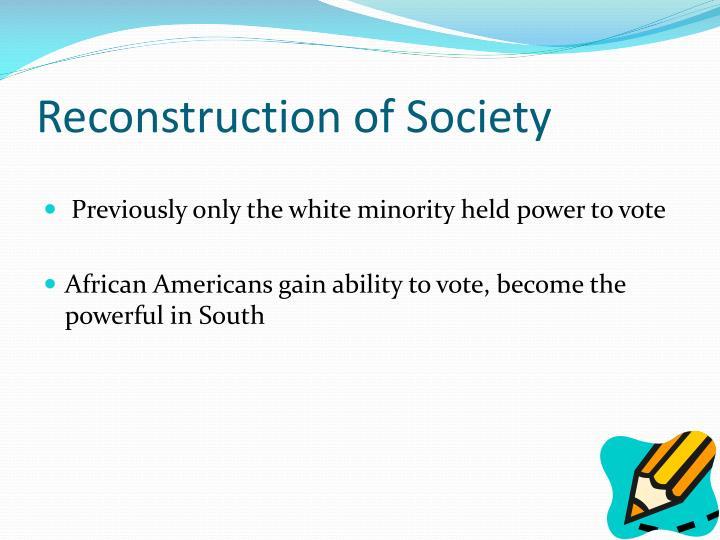 Reconstruction of Society