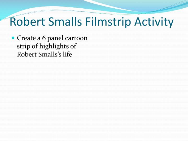 Robert Smalls Filmstrip Activity