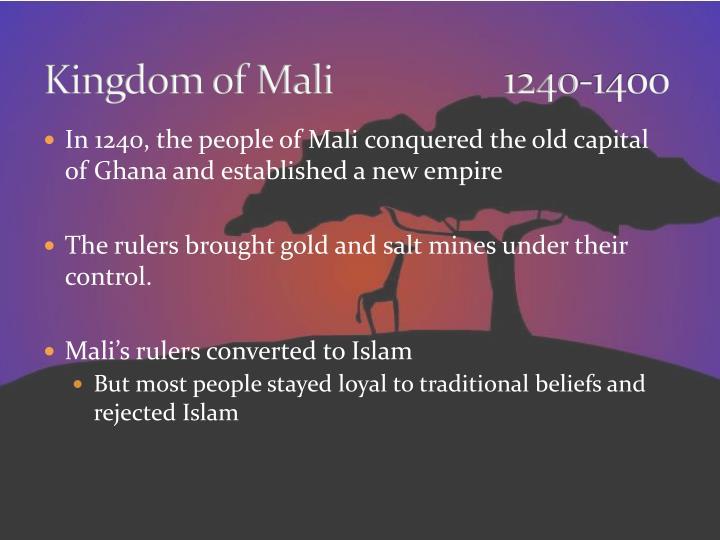 Kingdom of Mali   1240-1400