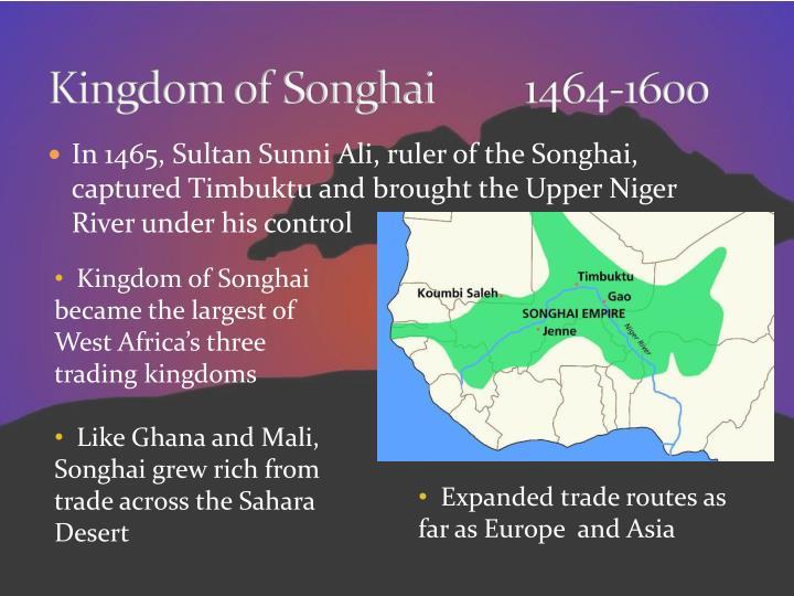 Kingdom of Songhai1464-1600