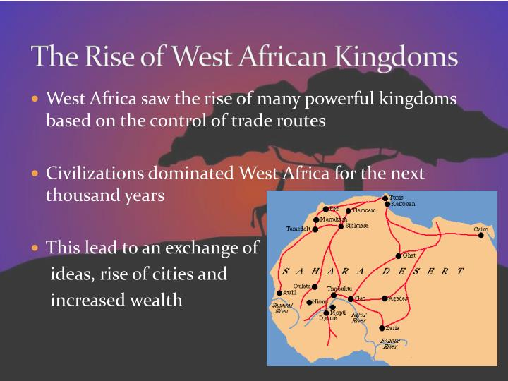 The Rise of West African Kingdoms