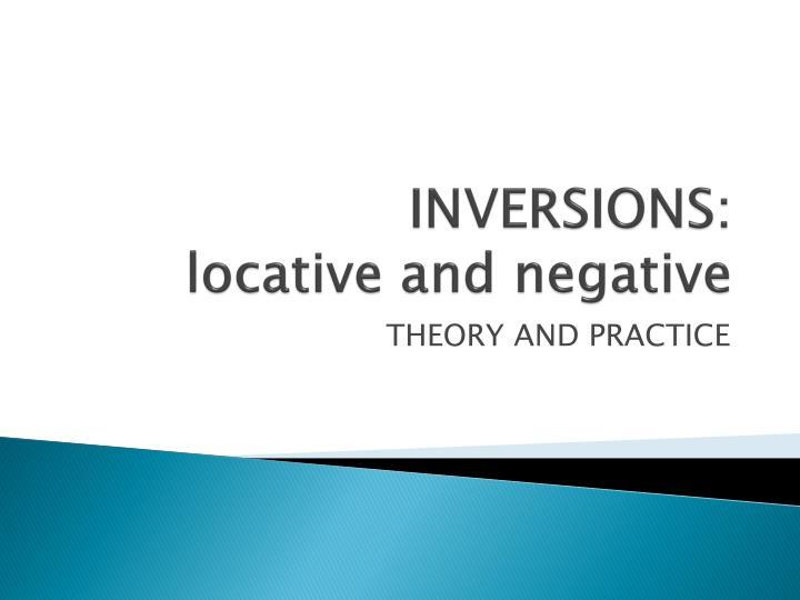INVERSIONS: