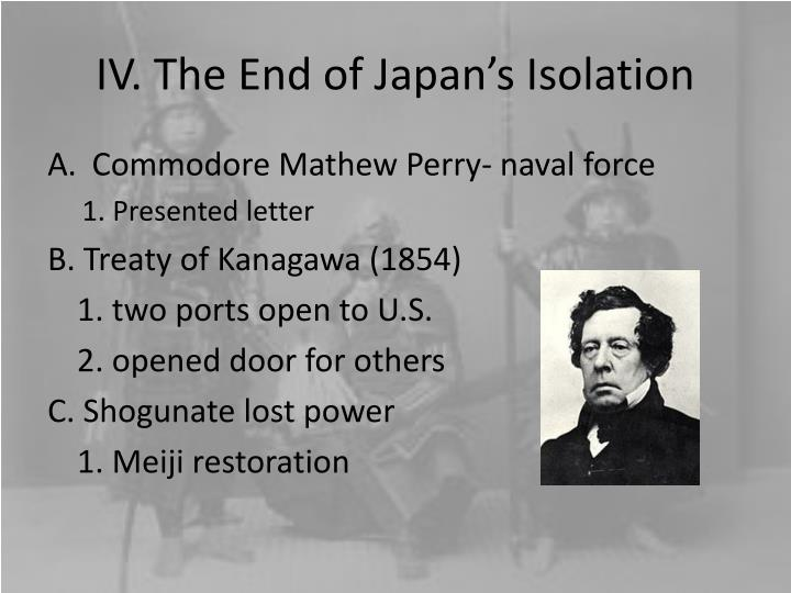 IV. The End of Japan's Isolation
