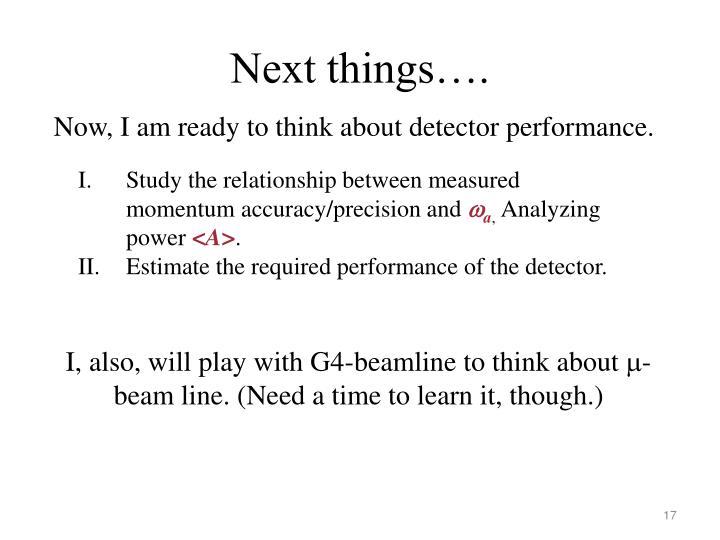Next things….