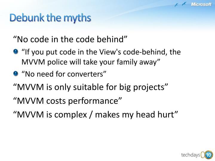 Debunk the myths