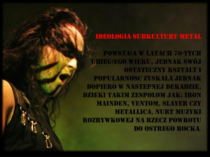 Ideologia subkultury metal