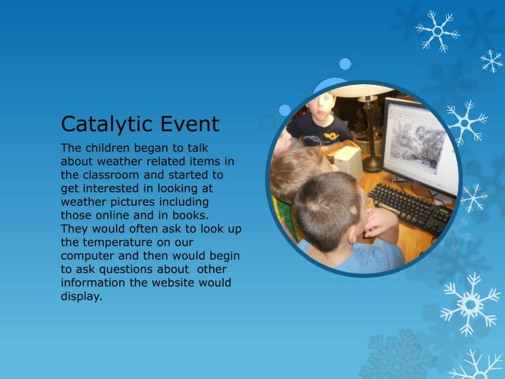 Catalytic Event