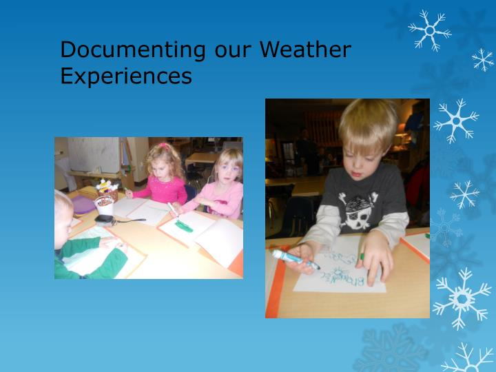 Documenting our Weather Experiences