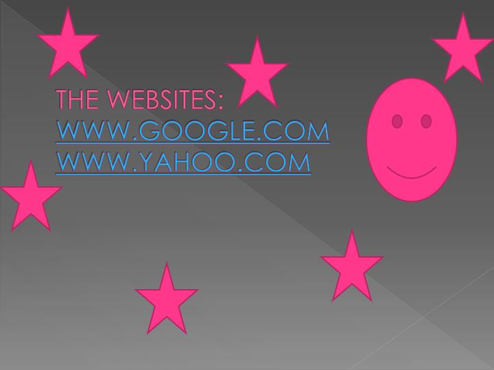 THE WEBSITES: