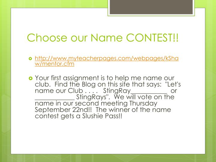Choose our Name CONTEST!!