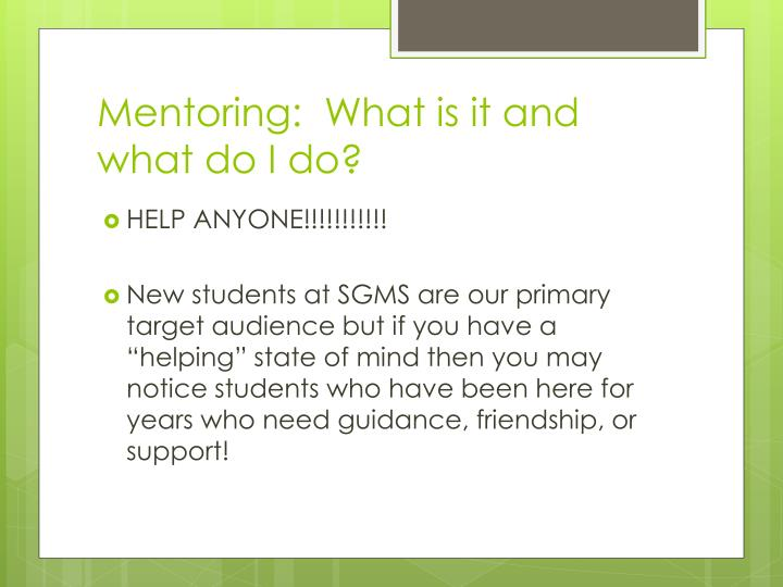 Mentoring:  What is it and what do I do?