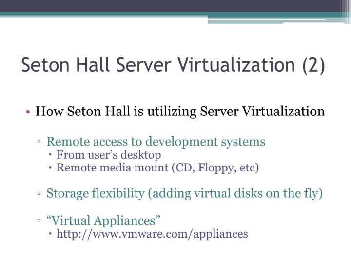 Seton Hall Server Virtualization (2)