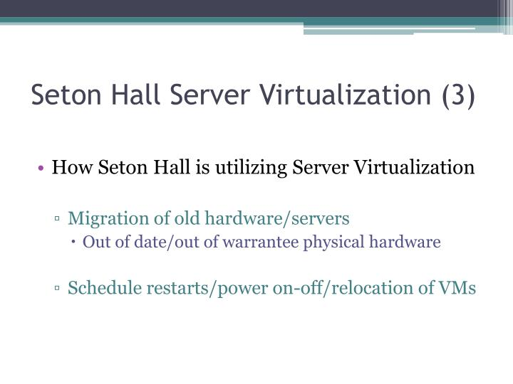 Seton Hall Server Virtualization (3)