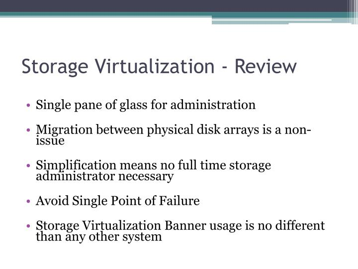 Storage Virtualization - Review
