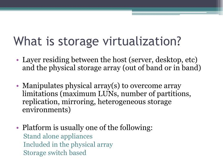 What is storage virtualization?