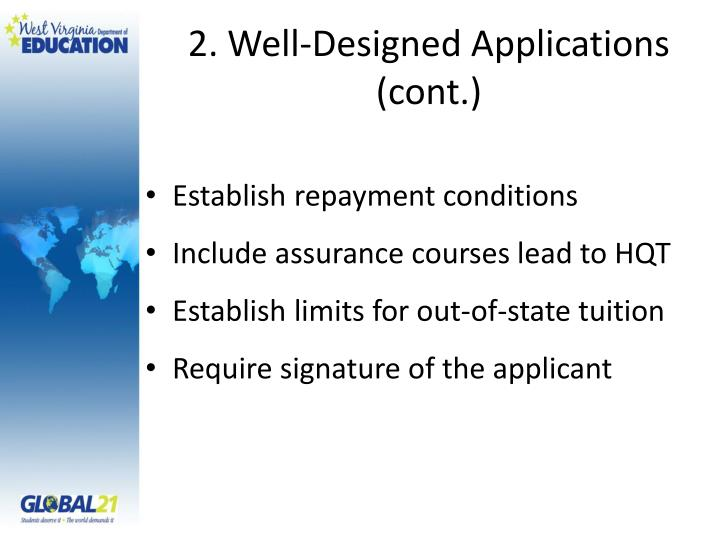 2. Well-Designed Applications (cont.)