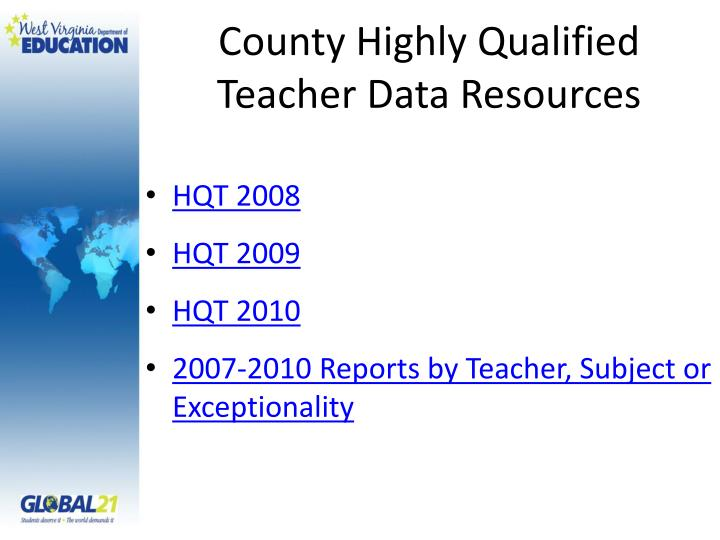 County Highly Qualified Teacher Data Resources