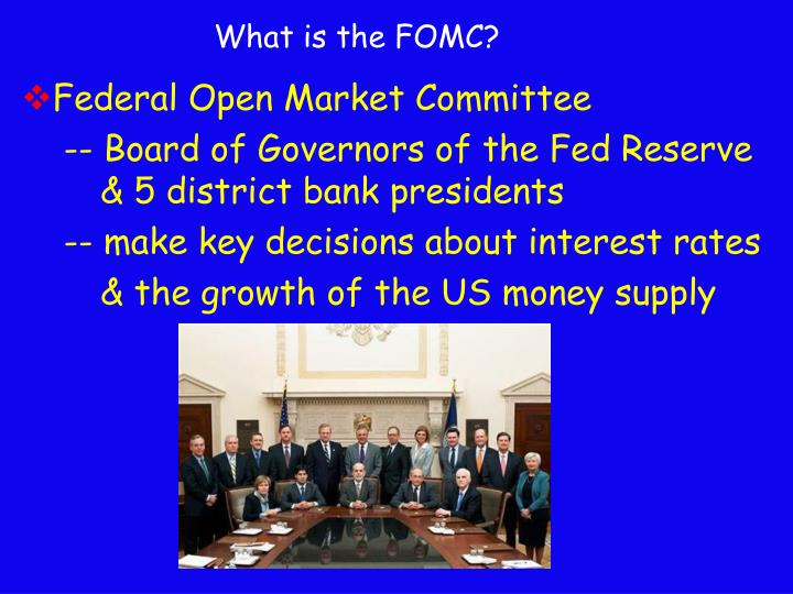 What is the FOMC?