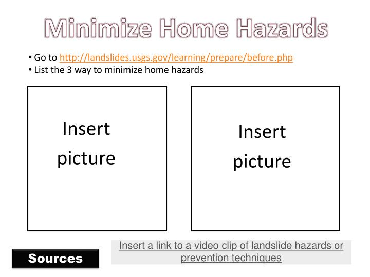 Minimize Home Hazards