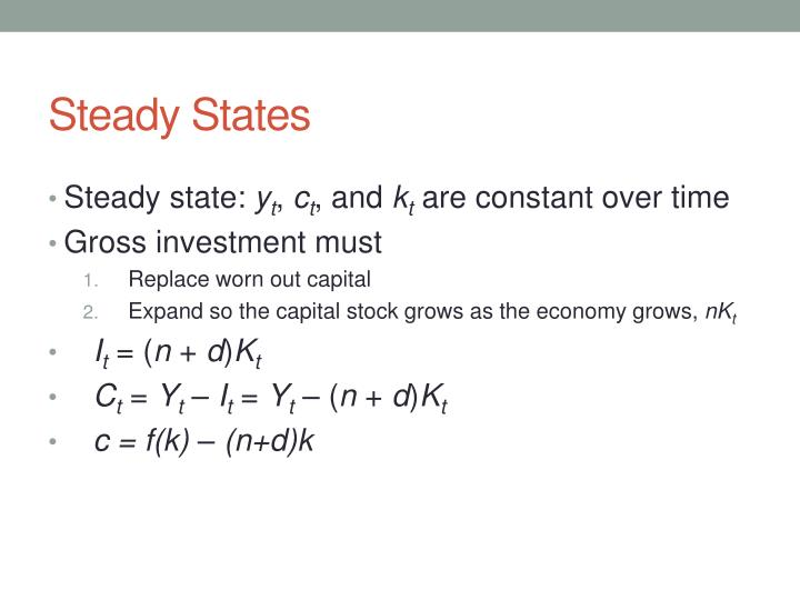 Steady States