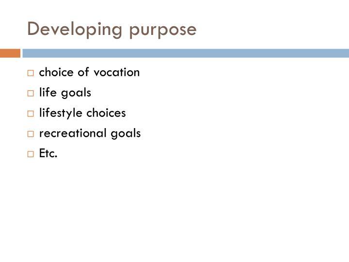 Developing purpose