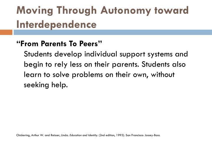 Moving Through Autonomy toward Interdependence