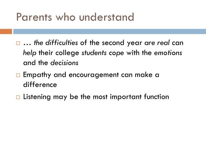 Parents who understand