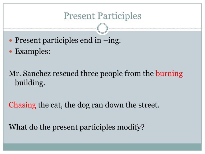 Present Participles