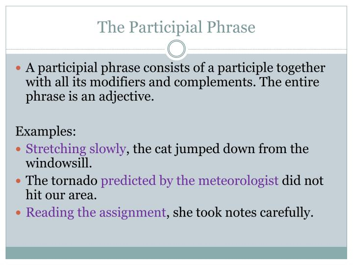 The Participial Phrase