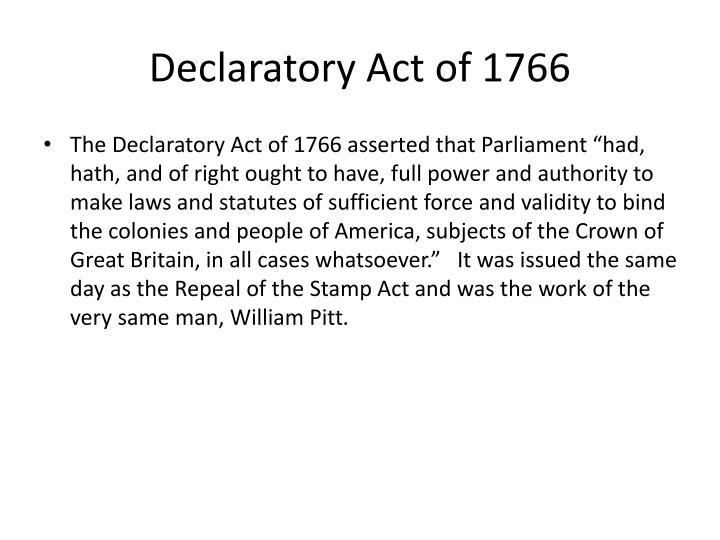 Declaratory Act PPT - Events leading u...