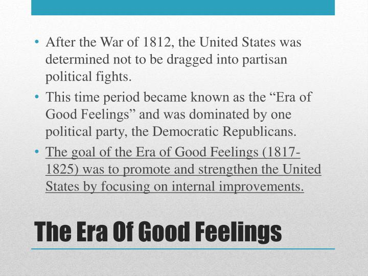 After the War of 1812, the United States was determined not to be dragged into partisan political fights.