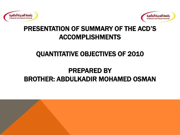 Presentation of Summary of the ACD's Accomplishments