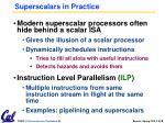 superscalars in practice