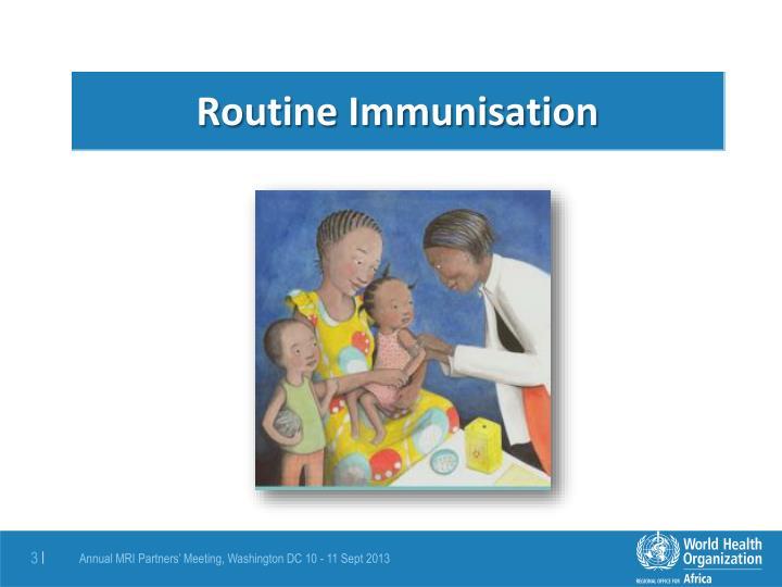 Routine Immunisation
