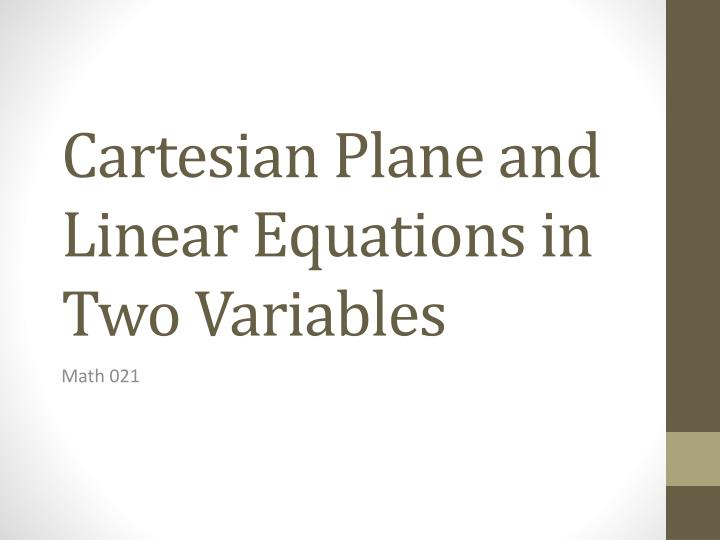 Cartesian Plane and Linear Equations in Two Variables