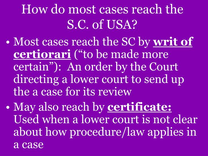 How do most cases reach the S.C. of USA?