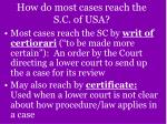 how do most cases reach the s c of usa