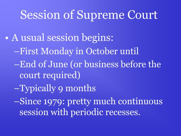 Session of Supreme Court