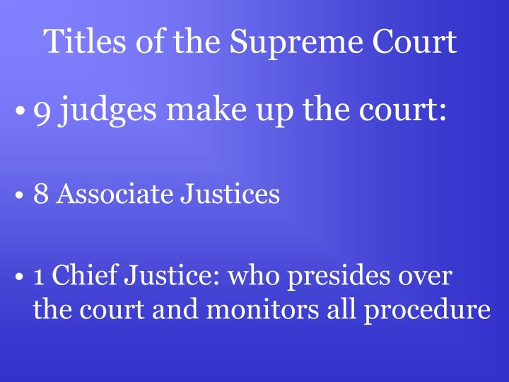 Titles of the Supreme Court