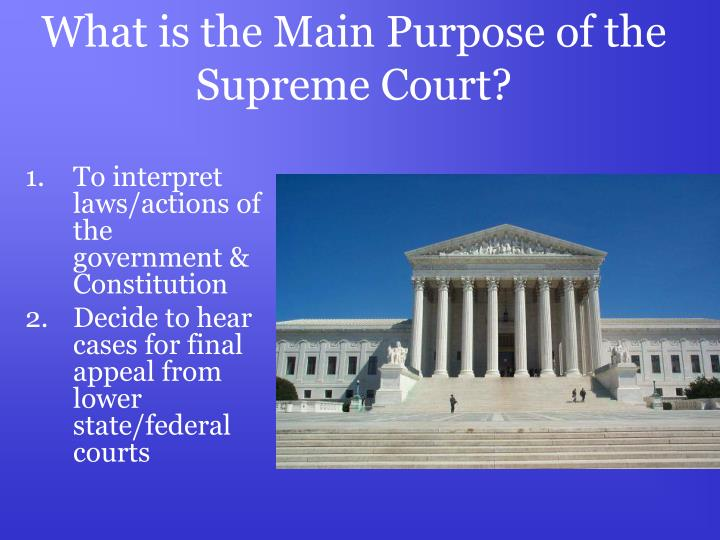 What is the Main Purpose of the Supreme Court?