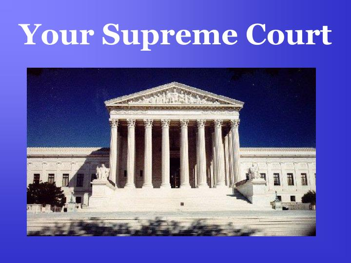 Your supreme court