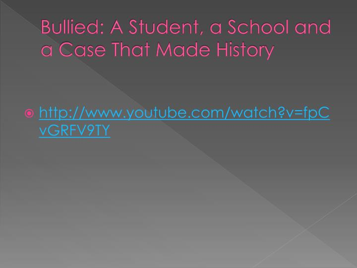 Bullied a student a school and a case that made history